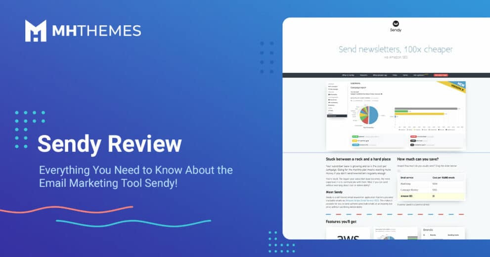 Sendy Review: A Look at a Self-Hosted Email Marketing Platform
